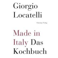 Für den Italiener in uns: Giorgio Locatelli's Kochbuch Bücher