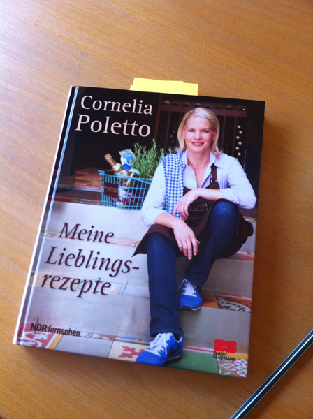Cornelia Polettos neues Kochbuch: Meine Lieblingsrezepte